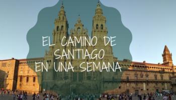 El Camino de Santiago en una semana