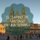 El Camino de Santiago en una semana | Tee Travel