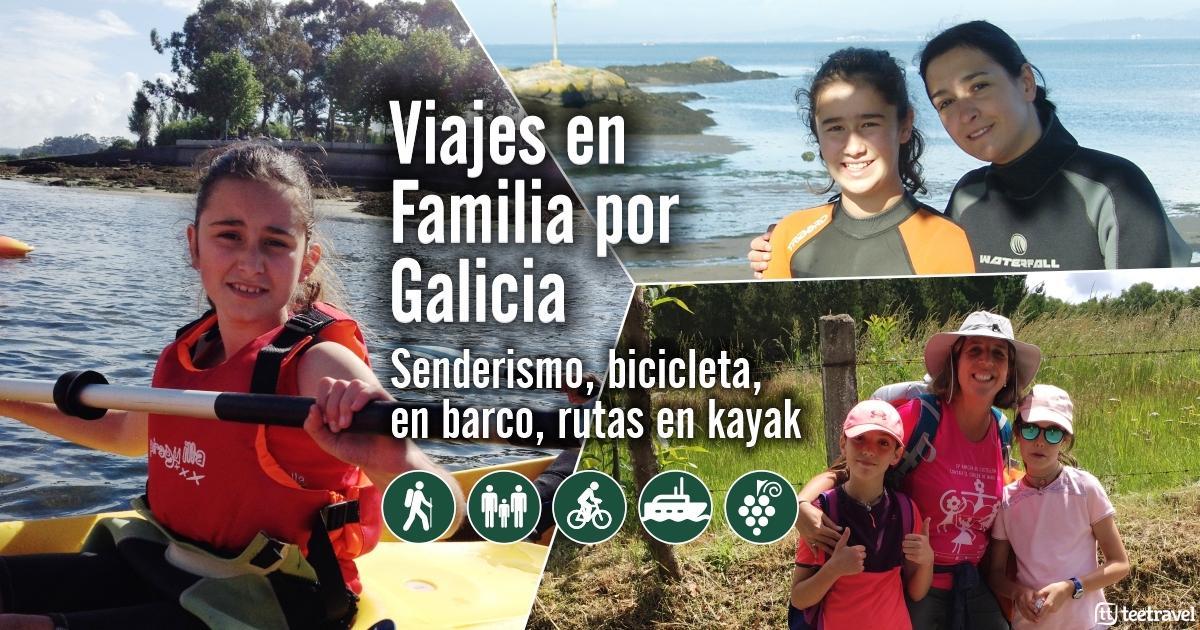 Viajes en Familia por Galicia